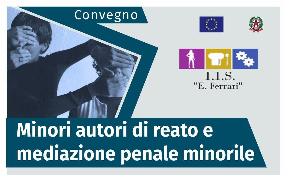 Se Il Reo è Minorenne: Un Convegno All'Istituto Ferrari Sulla Mediazione Penale Minorile