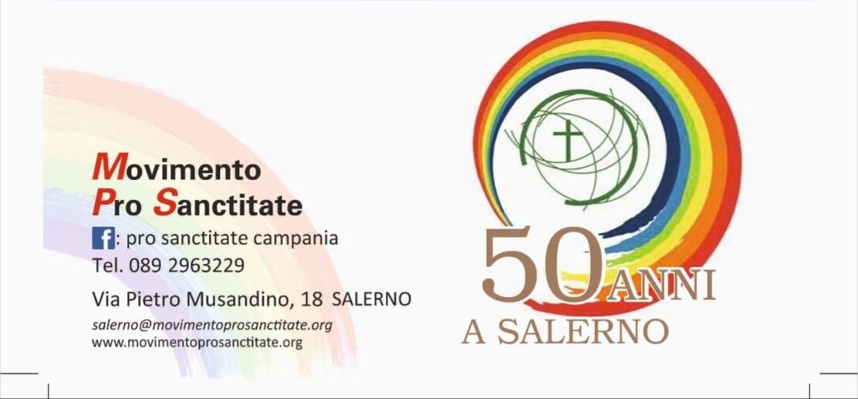 """Insieme Per La Santità Da 50 Anni: Il Movimento """"Pro Sanctitate' A Salerno"""
